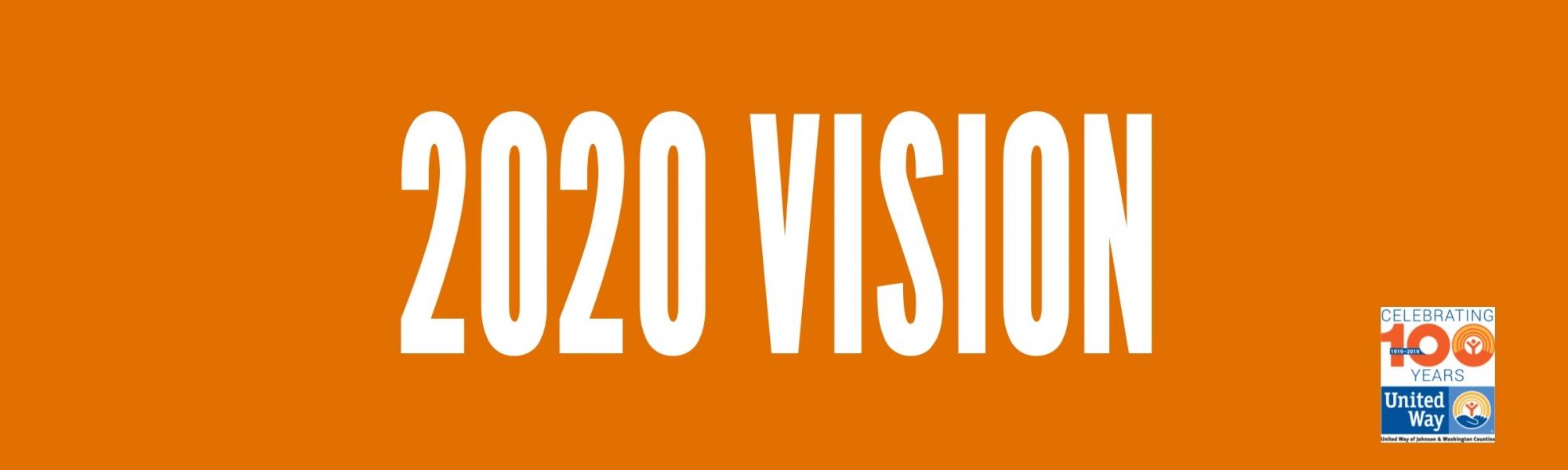 2020 Vision   United Way of Johnson & Washington Counties